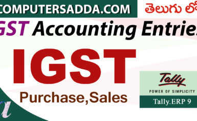 GST Accounting Entries in Tally-Part-2 – Purchase & Sales (IGST)