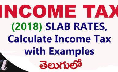 Income Tax || 2018 Income Tax Slabs Rates || Calculate Income Tax