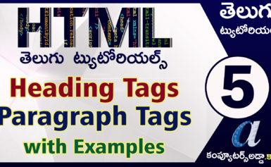 Html Telugu Tutorials || Heading & Paragraph Tags || Part-5